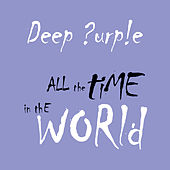 Play & Download All The Time In The World by Deep Purple | Napster