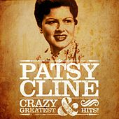 Patsy Cline: Crazy and Greatest Hits (Remastered) von Patsy Cline