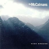 Play & Download High Ground by The McCalmans | Napster