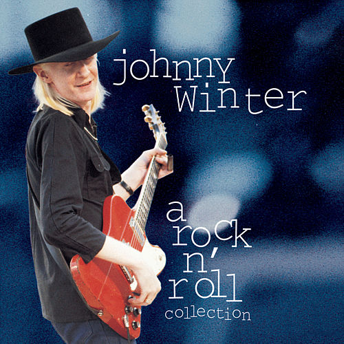 A Rock N' Roll Collection by Johnny Winter