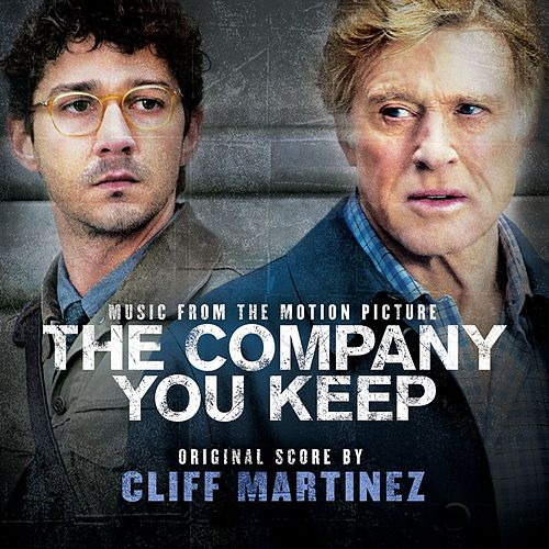 Play & Download The Company You Keep by Cliff Martinez | Napster