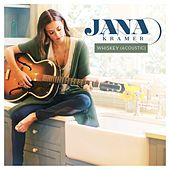 Play & Download Whiskey (Acoustic) by Jana Kramer | Napster
