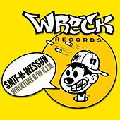 Play & Download Wrektime b/w K.I.M. by Smif-N-Wessun | Napster