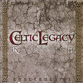 Play & Download Resurrection by Celtic Legacy | Napster