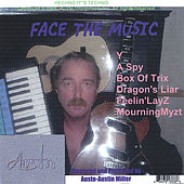 Play & Download Face The Music by Austn | Napster