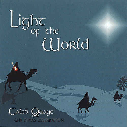Play & Download Light of the World by Caleb Quaye | Napster