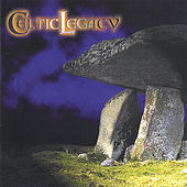 Celtic Legacy by Celtic Legacy