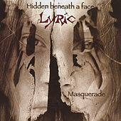 Play & Download Masquerade by Lyric | Napster