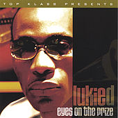 Eyes On The Prize by Lukie D