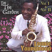 Play & Download In The Garden Vol. I & II by Lonnie Youngblood | Napster