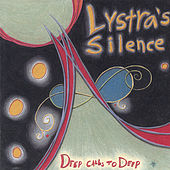 Deep Calls to Deep (Special Edition) by Lystra's Silence