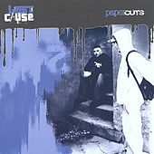 Play & Download Paper Cuts by Lost Cause   Napster