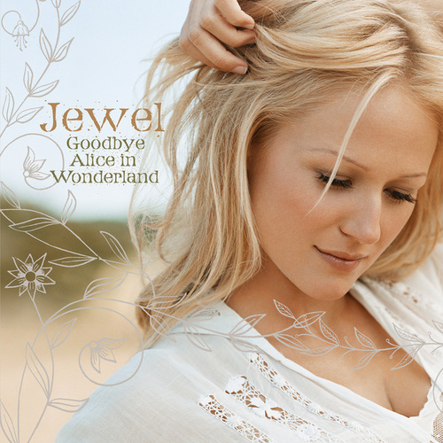 Play & Download Goodbye Alice In Wonderland by Jewel | Napster