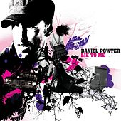 Lie To Me by Daniel Powter