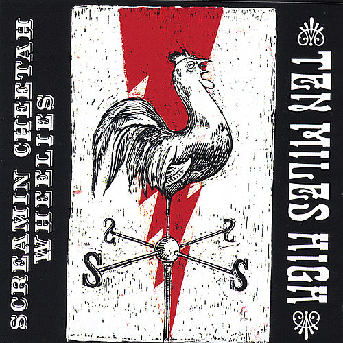 Ten Miles High by Screamin' Cheetah Wheelies