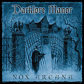Play & Download Darklore Manor by Nox Arcana | Napster