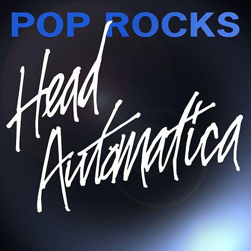 Play & Download Pop Rocks by Head Automatica | Napster