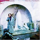 Play & Download The Will To Death by John Frusciante | Napster