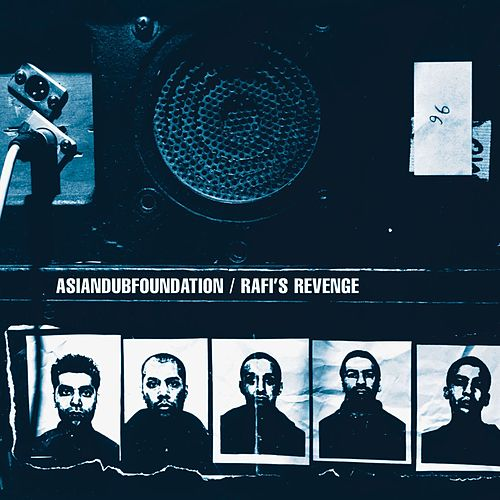 Play & Download Rafi's Revenge by Asian Dub Foundation | Napster