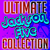 Ultimate Jackson Five Collection by Jackson Five