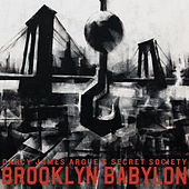 Brooklyn Babylon by Darcy James Argue's Secret Society