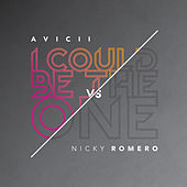 I Could Be The One [Avicii vs Nicky Romero] by Avicii