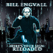 Here's Your Sign: Reloaded by Bill Engvall