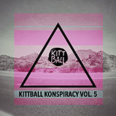 Kittball Konspiracy: Vol. 5 by Various Artists