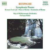 Symphonic Poems by Ottorino Respighi