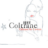 Coltrane For Lovers by John Coltrane