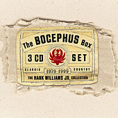 The Bocephus Box [Curb] by Hank Williams, Jr.