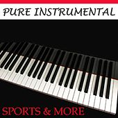 Pure Instrumental: Sports & More by Twilight Trio