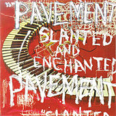Slanted & Enchanted: Luxe & Reduxe by Pavement