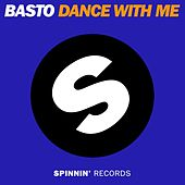Dance With Me by Basto