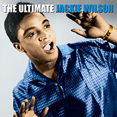 The Ultimate Jackie Wilson by Jackie Wilson