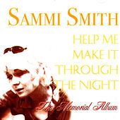 Help Me Make It Through The Night: The Memorial Album by Sammi Smith