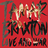 Love and War by Tamar Braxton