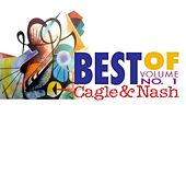 Best of Cagle & Nash: Vol. 1 by Cagle & Nash