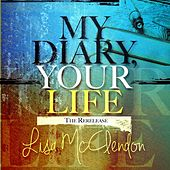 My Diary Your Life by Lisa McClendon