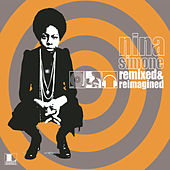 Remixed & Re-Imagined by Nina Simone