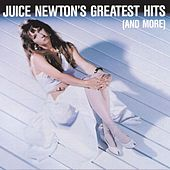 Greatest Hits (Nashville) by Juice Newton