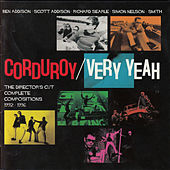 Very Yeah - The Directors Cut: Complete Compositions 1992 - 1996 by Corduroy (Acid Jazz)