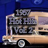 1957 Hot Hits, Vol. 2 by Various Artists