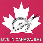 Live in Canada, Eh? by The Rogues (Celtic)