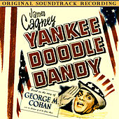 Yankee Doodle Dandy (Original Soundtrack Recording) by Various Artists