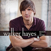 Reason To Rhyme by Walker Hayes