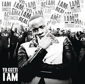 I Am by Yo Gotti
