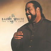 The Icon Is Love by Barry White