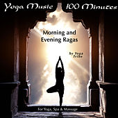 Yoga Music - 100 Minutes (For Yoga, Spa & Massage) by Yoga Tribe