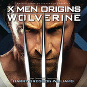 X-Men Origins: Wolverine by Harry Gregson-Williams